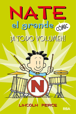 A TODO VOLUMEN. NATE EL GRANDE COMIC 2