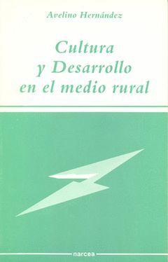 CULTURA Y DESARROLLO EN EL MEDIO RURAL.NARCEA