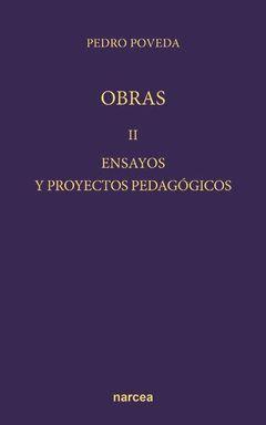 ENSAYOS Y PROYECTOS PEDAGÓGICOS (OBRA COMPLETA)