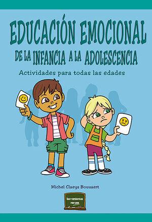 EDUCACION EMOCIONAL DE LA INFANCIA A LA ADOLESCENCIA