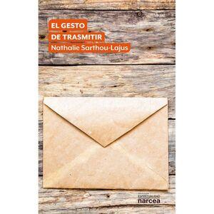 EL GESTO DE TRANSMITIR
