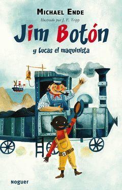 JIM BOTON Y LUCAS EL MAQUINISTA.NOGUER-INFANTIL-RUST