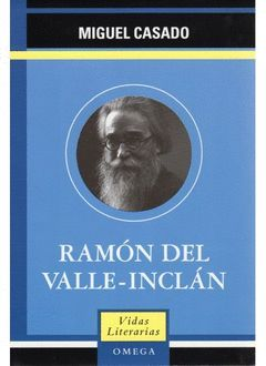 RAMON DEL VALLE-INCLAN.VIDAS LITERARIA-D