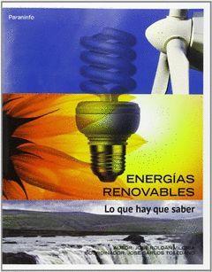 ENERGIAS RENOVABLES LO QUE HAY QUE SABER