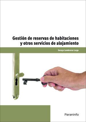 GESTION DE RESERVAS DE HABITACIONES Y OTROS SERVICIOS