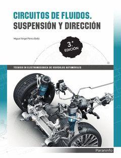 CIRCUITOS DE FLUIDOS. SUSPENSION Y DIRECCION  3ª EDICION