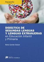 DIDACTICA DE SEGUNDAS LENGUAS Y LENGUAS EXTRANJERAS EN EDUCACION INFANTIL Y PRIM
