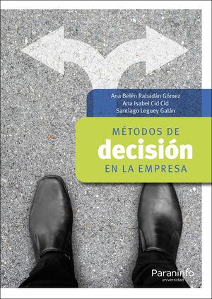 MÉTODOS DE DECISIÓN EN LA EMPRESA