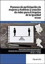 PROCESOS DE PARTICIPACIÓN DE MUJERES Y HOMBRE Y CREACIÓN DE REDES PARA EL IMPULS