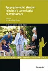 APOYO PSICOSOCIAL, ATENCION RELACIONAL Y COMUNICATIVA EN INSTITUCIONES