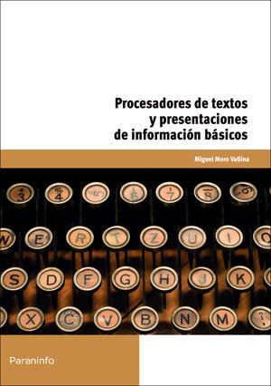 PROCESADORES DE TEXTOS Y PRESENTACIONES DE INFORMACIÓN BÁSICOS