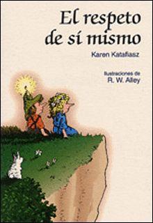 RESPETO DE SI MISMO, EL