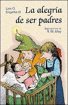ALEGRIA DE SER PADRES