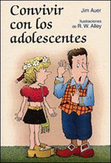 CONVIVIR CON LOS ADOLESCENTES
