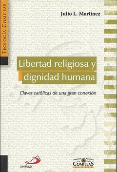 LIBERTAD RELIGIOSA Y DIGNIDAD HUMANA