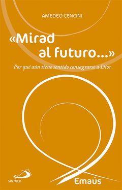 MIRAD AL FUTURO