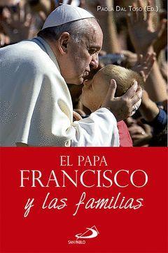 EL PAPA FRANCISCO Y LA FAMILIA