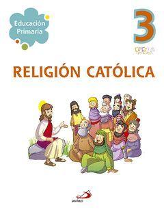 RELIGIÓN CATÓLICA 3 - EDUCACIÓN PRIMARIA. EFFETÁ