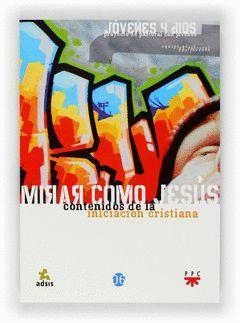 PAJ 6. MIRAR COMO JESUS