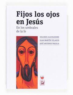 FIJOS LOS OJOS EN JESUS