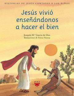 HJC.2 JESUS VIVIO ENSEÑANDONOS A HACER