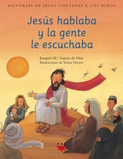 HJC.3 JESUS HABLABA Y LA GENTE ESCUCHABA