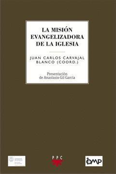 LA MISIÓN EVANGELIZADORA DE LA IGLESIA