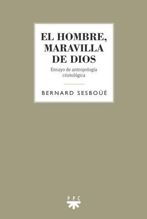 HOMBRE MARAVILLA DE DIOS,EL