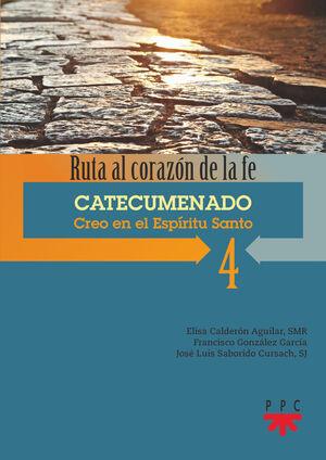 4 CATECUMENADO CREO EN EL ESPÍRITU SANTO