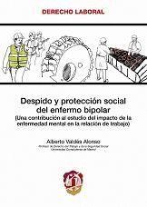 DESPIDO Y PROTECCIÓN SOCIAL DEL ENFERMO BIPOLAR