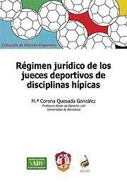 RÉGIMEN JURÍDICO DE LOS JUECES DEPORTIVOS DE DISCIPLINAS HÍPICAS