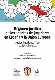 RÉGIMEN JURÍDICO DE LOS AGENTES DE JUGADORES EN ES