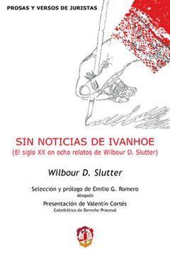SIN NOTICIAS DE IVANHOE