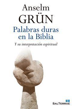 PALABRAS DURAS EN LA BIBLIA