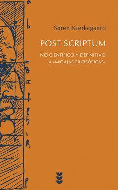 POST SCRIPTUM-NO CIENTIFICO Y DEFINITIVO A MIGAJAS FILOSOFIC