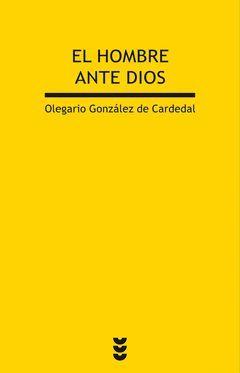 EL HOMBRE ANTE DIOS