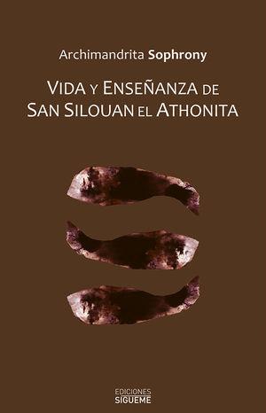 VIDA Y ENSEÑANZA DE SAN SILOUAN EL ATHONITA