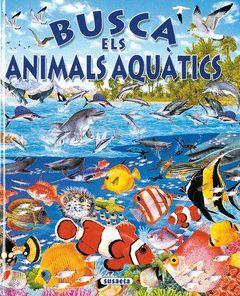 BUSCA ELS ANIMALS ACUATICS.SUSAETA-INF-C