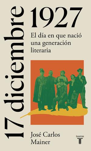 17 DE DICIEMBRE DE 1927. EL TRIUNFO DE LA LITERATURA