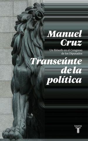 EL TRANSEUNTE DE LA POLITICA