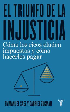 EL TRIUNFO DE LA INJUSTICIA