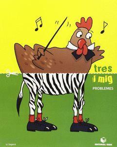 (CAT).(13).TRES I MIG PROBLEMES (3 ANYS)
