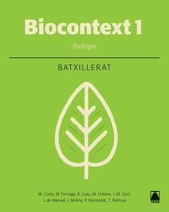 BIOLOGIA 1. BIOCONTEXT 1 - EDICIÓ 2016