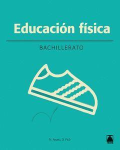 EDUCACIÓN FÍSICA 1. BAHILLERATO (2016)