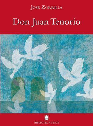 BIBLIOTECA TEIDE 051 - DON JUAN TENORIO -JOSE ZORRILLA-