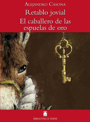 BIBLIOTECA TEIDE 054 - RETABLO JOVIAL / EL CABALLERO DE LAS ESPUELAS DE ORO -ALE