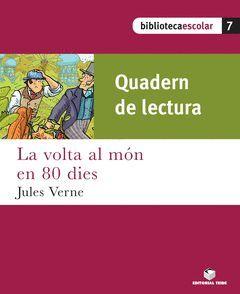 BIBLIOTECA ESCOLAR 04. LA VOLTA AL MON EN 80 DIES (QUADERN)
