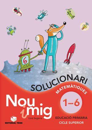 NOU I MIG DE L'1 AL 6, EDUCACIÓ PRIMÀRIA. SOLUCIONARI