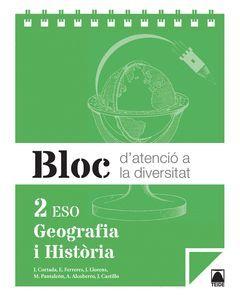 BLOC D'ATENCIÓ A LA DIVERSITAT. GEOGRAFIA I HISTÒRIA 2N ESO - ED. 2016