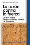 RAZON CONTRA LA FUERZA,LA.TECNOS-BIBL HIST Y PENSAM.POLITICO-RUST